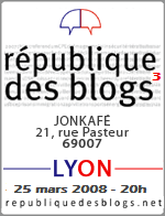 Rpublique des Blogs 3me dition  Lyon